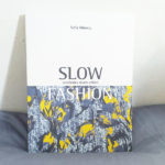 Slow Fashion book launch NY event