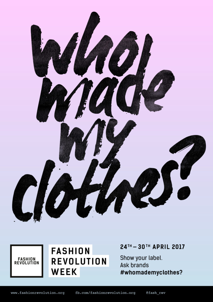 Fashion Revolution Week 2017 poster